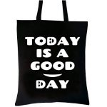 PREMYO Tote bag en coton noir imprimé avec citation et motif drôle. Sac shopping avec impression Good Day. Sac de courses réutilisable en tissu et anses longues. Sac fourre-tout. Sac cabas en toile de la marque PREMYO image 1 produit